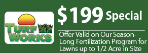 $199 Special - Offer Valid on Our Season-Long Fertilization Program for  Lawns up to 1/2 Acre in Size | Spring Cleanup in Augusta, MI